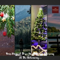 Your Magical Three Day Twixmas Itinerary At The Hideaway...